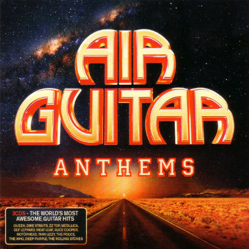 Air Guitar Anthems (3CD, 2016)