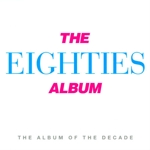 The Eighties Album (3CD, 2016)