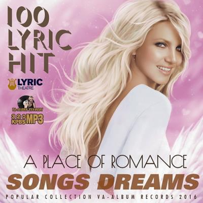 Songs Dreams: A Place Of Romance (2016)