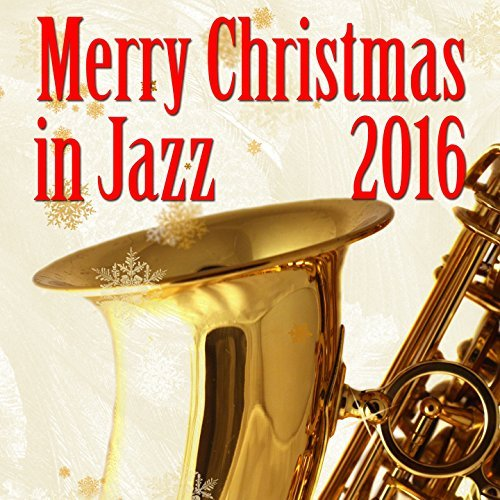 Merry Christmas 2016 In Jazz (2016)