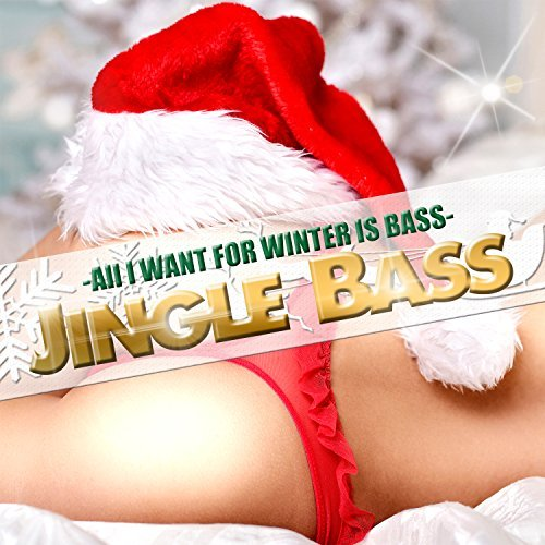 All I Want For Winter Is Bass (2016)