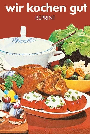 Wir kochen gut - Nach der Ausgabe von 1968 (DDR)