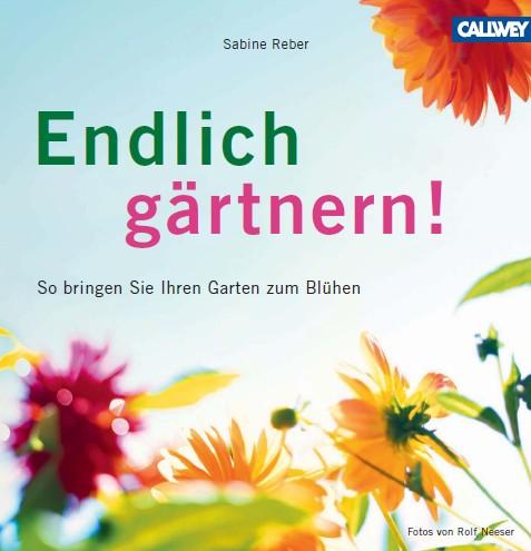 Cover: Endlich gärtnern ! - So bringen Sie Ihren Garten zum Blühen