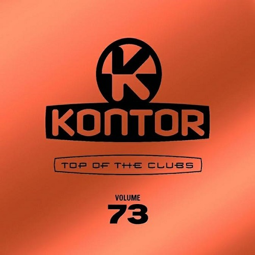 Kontor Top Of The Clubs Vol.73 (2016)