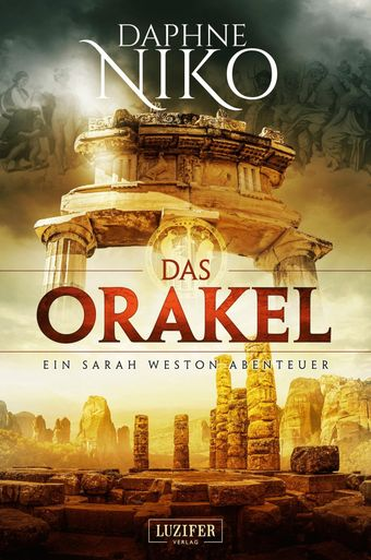 [Thriller] Daphne, Niko - Sarah Weston Abenteuer 3 - Das Orakel