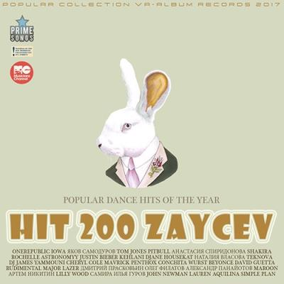 Hit 200 Zaycev: Popular Dance Mix (2017)