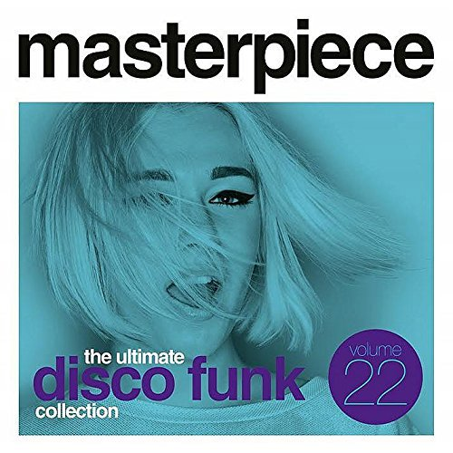 Masterpiece: The Ultimate Disco Funk Collection Vol.22 (2016)