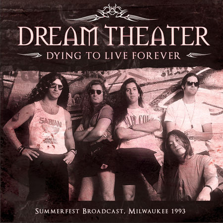 dr645g2g - Dream Theater - Dying To Live Forever - Live (2016)