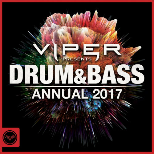 Viper Presents: Drum And Bass Annual 2017