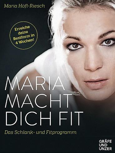 Cover: Maria macht dich fit! Das Schlank und Fitprogramm