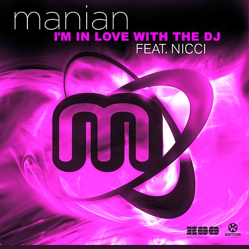 Manian feat. Nicci-I'm In Love With The DJ