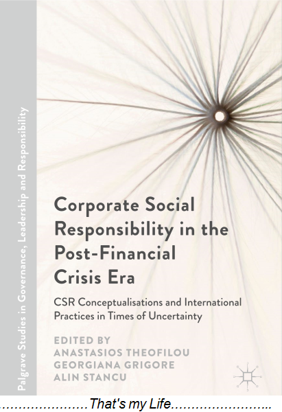 : Corporate Social Responsibility in the Post Financial Crisis Era
