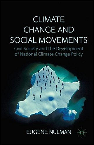 : Climate Change and Social Movements Civil Society and the Development of National Climate Change Policy