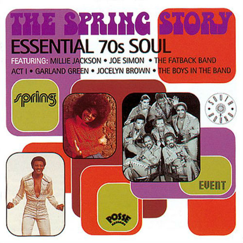 The Spring Story: Essential 70s Soul (2013)