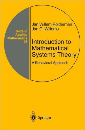 : Introduction to Mathematical Systems Theory A Behavioral Approach