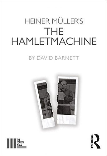 : Heiner Muellers The Hamletmachine