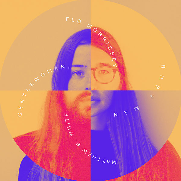 Flo Morrissey and Matthew E. White - Gentlewoman, Ruby Man (2017)