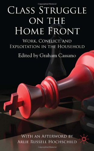 : Class Struggle on the Homefront Work Conflict and Exploitation in the Household