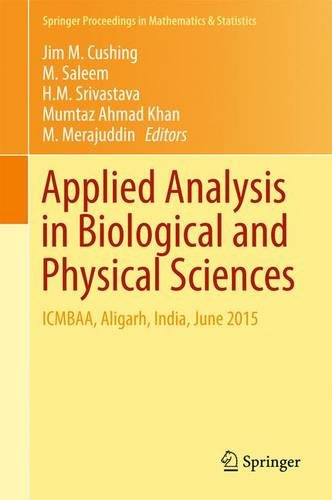 : Applied Analysis in Biological and Physical Sciences Icmbaa Aligarh India June 2015