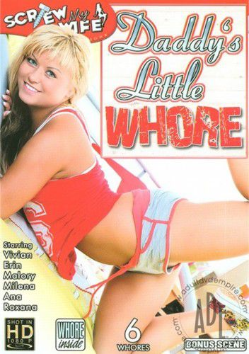 Daddys Little Whore
