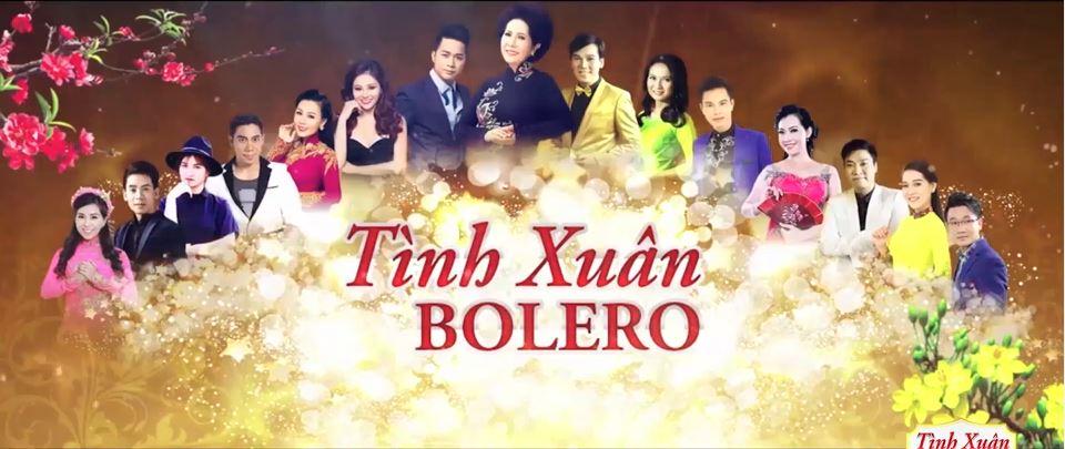 Tình Xuân Bolero 2017 (1080p)