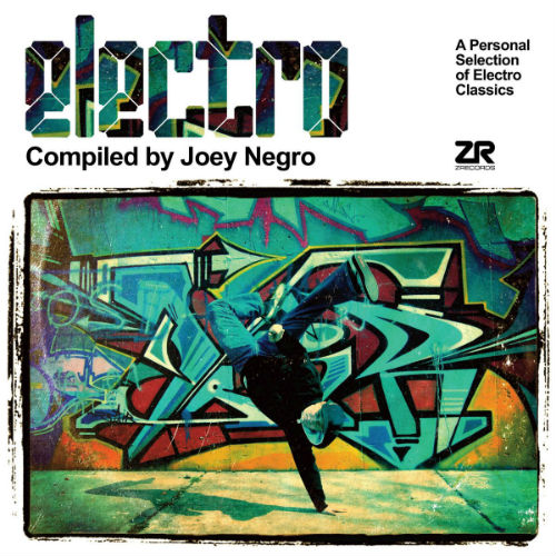 Electro Compiled By Joey Negro (2017)