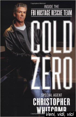 Cold Zero Inside the Fbi Hostage Rescue Team