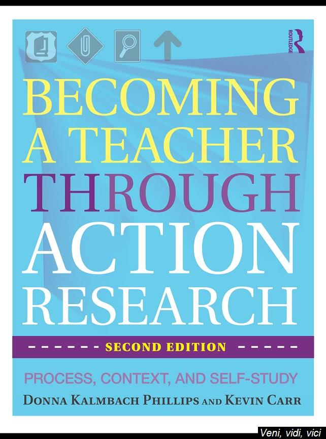 Becoming a Teacher through Action Research Process Context and Self Study 2 Edition