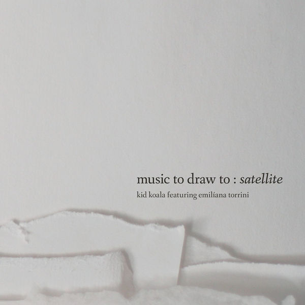 Kid Koala - Music To Draw To: Satellite (2017)