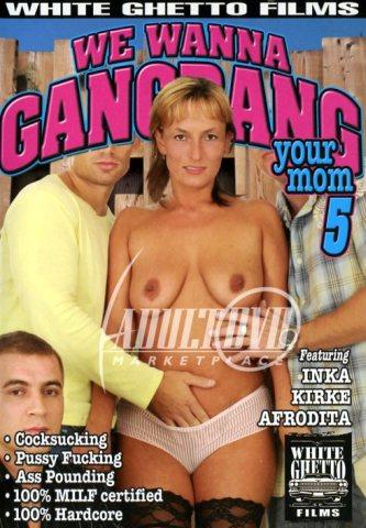 We Wanna GangBang Your Mom 5 Cover