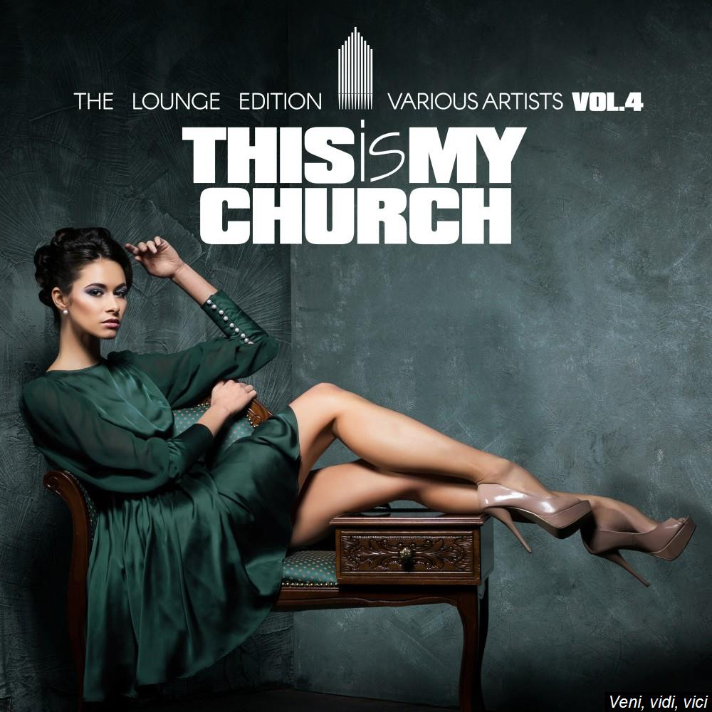 Va-This Is My Church Vol 4 (The Lounge Edition)-Web-2017-iHr