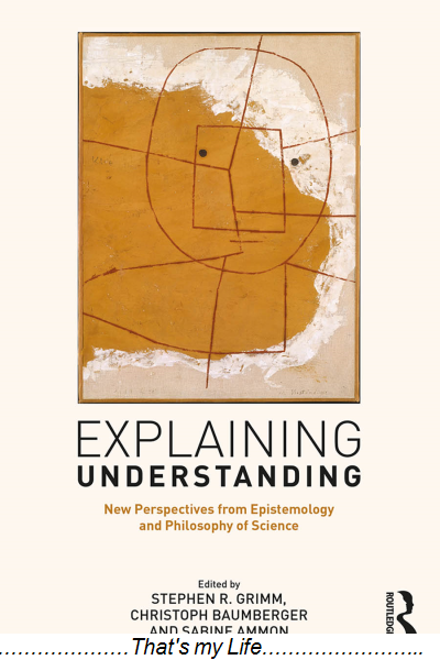 Explaining.Understanding.New.Perspectives.from.Epistemology.and.Philosophy