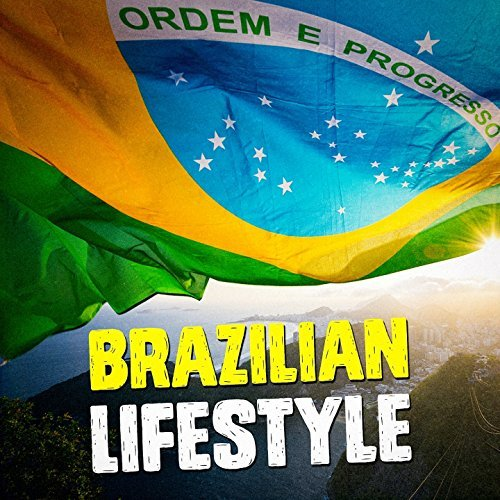 Brazilian Lifestyle (2017)