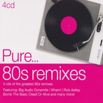 Pure... 80s Remixes