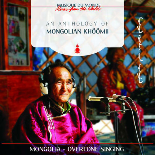 An Anthology of Mongolian Khöömii (2017)