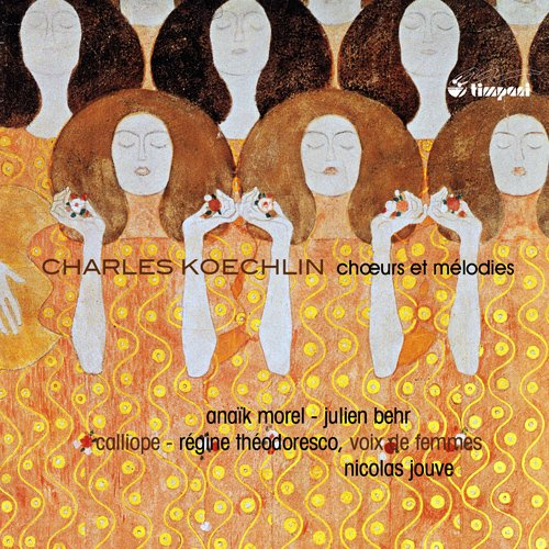 Charles Koechlin Songs And Works For Female Chorus (2015)