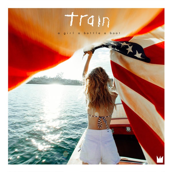 Train - A Girl, a Bottle, a Boat (2017)