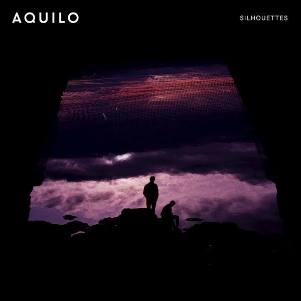 Aquilo - Silhouettes (2017)
