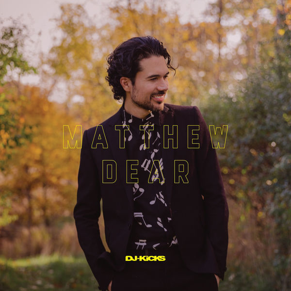 Matthew Dear - DJ-Kicks (2017)