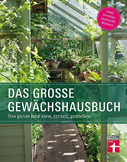Stiftung Warentest - Das große Gewächshausbuch