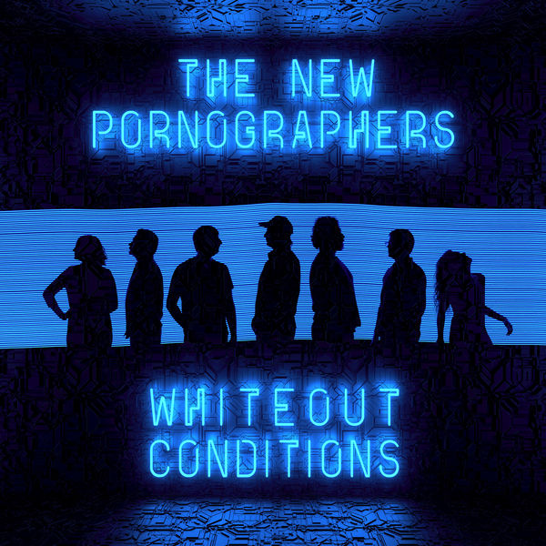 The New Pornographers - Whiteout Conditions (2017)