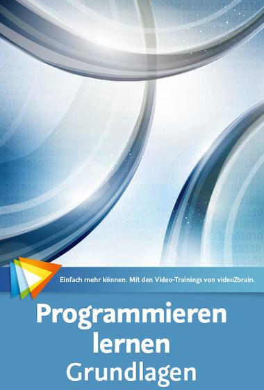 download Video2Brain.Programmieren.lernen.Grundlagen.Neuauflage.2017.GERMAN-EMERGE