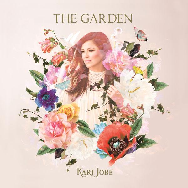 Kari Jobe - The Garden (2017)