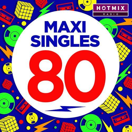 Maxi Singles 80 by Hotmixradio 2017