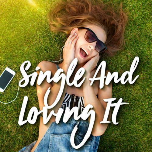 Single And Loving It (2017)