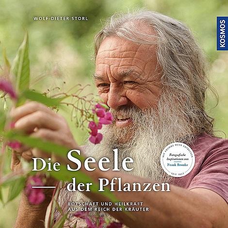 Die Seele der Pflanzen - Botschaften und Heilkräfte aus dem Reich der Kräuter