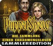 Puppet Show Die Sammlung einer Erbarmungslosen Sammleredition-Wbd