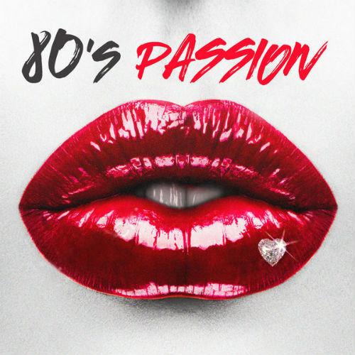 80s Passion (2017)