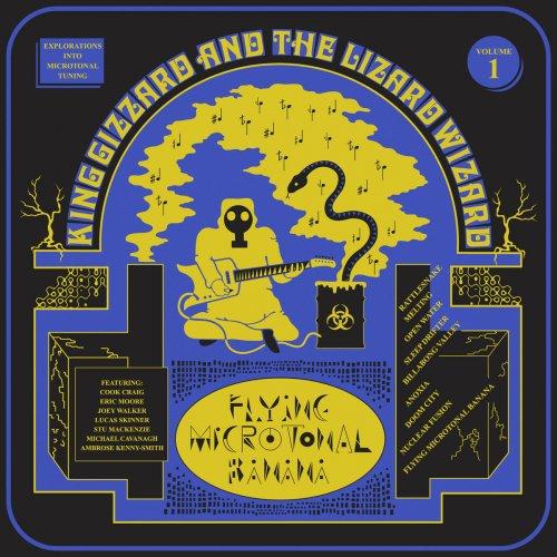 King Gizzard & The Lizard Wizard - Flying Microtonal Banana (2017)