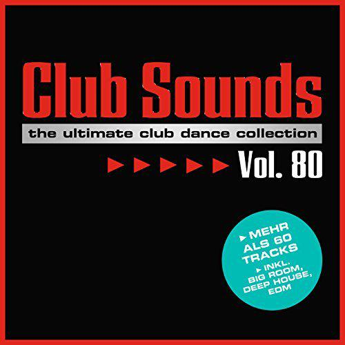Club Sounds Vol.80 (2017)